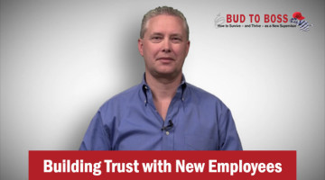 Building Trust with New Employees - Bud to Boss