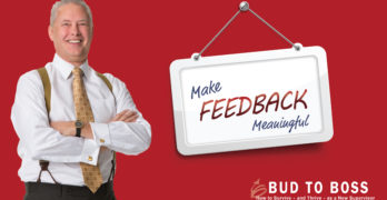 Making Feedback Meaningful with Kevin Eikenberry and Bud to Boss
