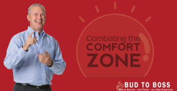 Combating the Comfort Zone